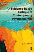 Evidence-Based Critique of Contemporary Psychoanalysis: Research, Theory, and Clinical Practice
