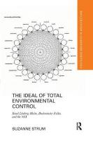Ideal of Total Environmental Control: Knud Loenberg-Holm, Buckminster Fuller, and the SSA