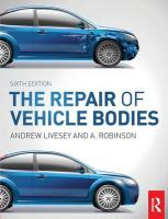 Repair of Vehicle Bodies, 6th ed 6th New edition