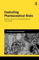 Controlling Pharmaceutical Risks: Science, Cancer, and the Geneticization of Drug Testing