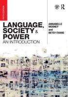 Language, Society and Power: An Introduction 5th New edition