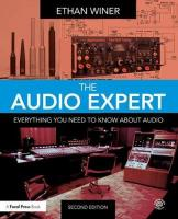 Audio Expert: Everything You Need to Know About Audio 2nd New edition