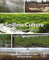 Soilless Culture: Theory and Practice: Theory and Practice 2nd edition