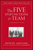 Five Dysfunctions of a Team: A Leadership Fable