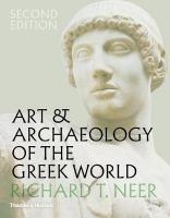 Art & Archaeology of the Greek World Second edition