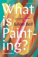 What is Painting?: Representation and Modern Art 2nd Revised edition