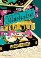 Illustrated Dust Jacket: 1920-1970