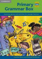 Primary Grammar Box: Grammar Games and Activities for Younger Learners illustrated edition, Primary Grammar Box: Grammar Games and Activities for Younger Learners