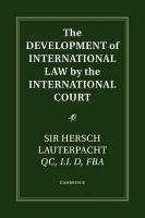 Grotius Classic Reprint Series, The Development of International Law by the International Court