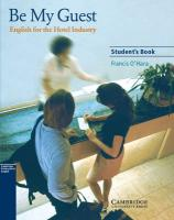 Be My Guest Student's Book: English for the Hotel Industry Student edition