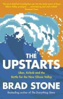 Upstarts: Uber, Airbnb and the Battle for the New Silicon Valley