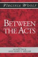 Between the Acts: A Shakespeare Head Press Edition of Virginia Woolf New edition