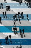 Right of Publicity: Privacy Reimagined for a Public World