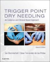 Trigger Point Dry Needling: An Evidence and Clinical-Based Approach 2nd Revised edition