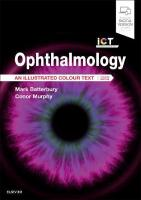 Ophthalmology: An Illustrated Colour Text 4th Revised edition