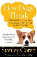 How Dogs Think: Understanding the Canine Mind