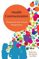 Health Communication - Theoretical and Critical   Perspectives: Theoretical and Critical Perspectives