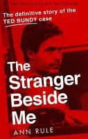 Stranger Beside Me: The Inside Story of Serial Killer Ted Bundy (New Edition)
