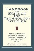 Handbook of Science and Technology Studies Revised edition