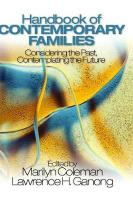 Handbook of Contemporary Families: Considering the Past, Contemplating the Future