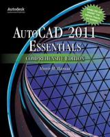 Autocad (R) 2011 Essentials Comprehensive Edition Comprehensive ed