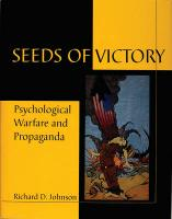 Seeds of Victory: Psychological Warfare and Propaganda