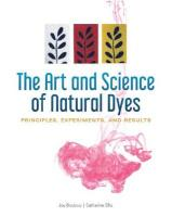 Art and Science of Natural Dyes: Principles, Experiments, and Results