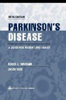 Parkinson's Disease: A Guide for Patient and Family 5th edition