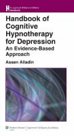 Handbook of Cognitive Hypnotherapy for Depression: An Evidence-Based Approach Reissue