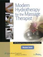 Modern Hydrotherapy for the Massage Therapist Revised