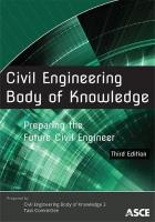 Civil Engineering Body of Knowledge: Preparing the Future Civil Engineer 3rd Revised edition