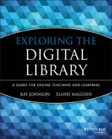 Exploring the Digital Library: A Guide for Online Teaching and Learning illustrated edition