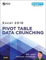 Excel 2016 Pivot Table Data Crunching (includes Content Update Program), Includes Content Update Program