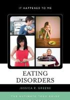 Eating Disorders: The Ultimate Teen Guide