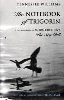 Notebook of Trigorin: A Free Adaptation of Chechkov's The Sea Gull