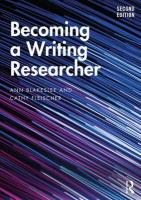 Becoming a Writing Researcher 2nd New edition