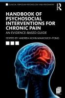 Handbook of Psychosocial Interventions for Chronic Pain: An Evidence-Based Guide
