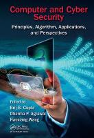 Computer and Cyber Security: Principles, Algorithm, Applications, and Perspectives