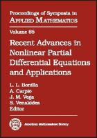 Recent Advances in Nonlinear Partial Differential Equations and Applications: A Conference in Honor of Peter D. Lax and Louis Nirenberg on Their 80th   Birthdays, June 7-10, 2006, Toledo, Spain Illustrated edition