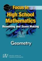 Focus in High School Mathematics: Reasoning and Sense Making in Geometry New ed.