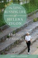 Long Running Life of Helena Zigon: A True Story in 21 Kilometers