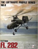 Luftwaffe Profile Series: Number 6: Flettner FI 282 New edition