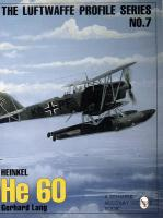 Luftwaffe Profile Series: Number 7: Heinkel HE 60 New edition