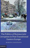 Politics of Bureaucratic Corruption in Post-Transitional Eastern Europe