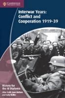 IB Diploma, History for the IB Diploma: Interwar Years: Conflict and Cooperation 1919-39