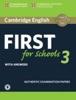 FCE Practice Tests, Cambridge English First for Schools 3 Student's Book with Answers with Audio