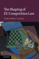 Shaping of EU Competition Law