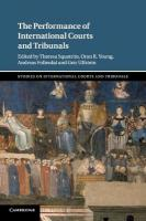 Performance of International Courts and Tribunals, The Performance of International Courts and Tribunals