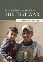 Cambridge Handbook of the Just War