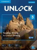 Unlock 2nd Revised edition, Unlock Level 3 Reading, Writing, & Critical Thinking Student's Book, Mob   App and Online Workbook w/ Downloadable Video